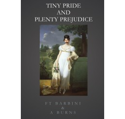 Tiny Pride And Plenty Prejudice