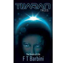 Tijaran Tales: The Oracle of Life