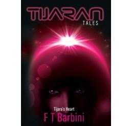Tijaran Tales: Tijara's Heart