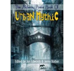 The Alchemy Press Book of Urban Mythic : 1